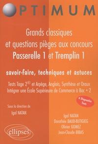 Igal Natan - Passerelle 1 et Tremplin 1 - Grands classiques et questions pièges aux concours.