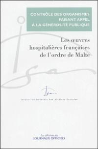 IGAS - Contrôle du compte d'emploi annuel des ressources collectées auprès du public par les Oeuvres hospitalières françaises de l'Ordre de Malte (OHFOM).