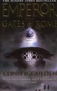 Iggulden - Emperor. - The gates of Rome.