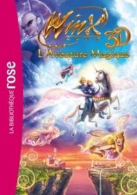 Iginio Straffi - Winx Club 3D - L'Aventure Magique.