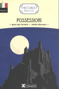 Iginio Ugo Tarchetti et Adolfo Albertazzi - Possessioni.