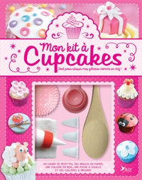 Mon kit à cupcakes : tout pour réussir mes gâteaux comme un chef! - Avec 2 moules en papier, 1 cuillère en bois, 4 cuillères à mesurer, 1 poche à douille et 4 embouts.pdf
