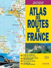 IGN et Dominique Le Brun - Atlas des routes de France - 1/180 000.
