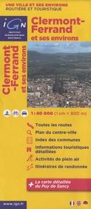 IGN - Clermont-Ferrand et ses environs - 1/80 000.