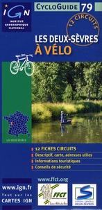 IGN - FFCT - Les Deux-Sèvres à vélo - 12 circuits.
