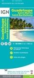 IGN - Guadeloupe Saint-Martin Saint-Barthelemy - 1/80 000.