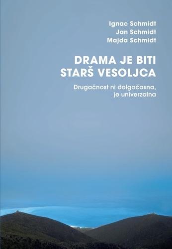 Ignac Schmidt et Majda Schmidt - Drama je biti starš vesoljca - Drugačnost ni dolgočasna, je univerzalna.