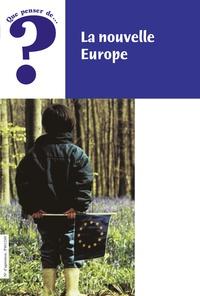 Ignace Berten - La nouvelle Europe.