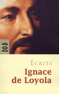 Ecrits - Ignace de Loyola pdf epub