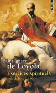 EXERCICES SPIRITUELS. Texte définitif (1548) - Ignace de Loyola pdf epub