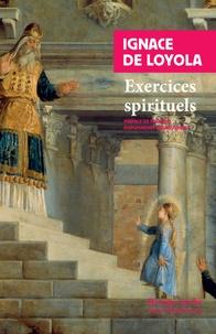 Exercices spirituels - Ignace de Loyola |