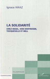 La solidarité chez Hegel, Von Hartmann, Tocqueville et Mill.pdf