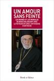 Ignace IV - Un amour sans feinte - Les moines et les moniales de Bose dialoguent avec le patriarche grec-orthodoxe d'Antioche.