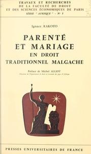Ignace Rakoto et  Faculté de droit et des scienc - Parenté et mariage en droit traditionnel malgache.