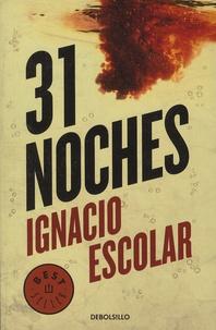 Ignacio Escolar - 31 noches.
