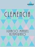 Ignacio Manuel Altamirano - Clemencia.