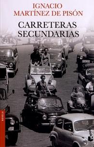 Ignacio Martinez de Pison - Carreteras secundarias.