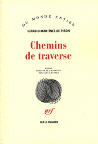 Ignacio Martinez de Pison - Chemins de traverse.
