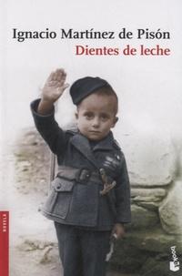Ignacio Martinez de Pison - Dientes de leche.