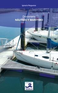 Ignacio Nogueras - Diccionario Náutico y Marítimo.