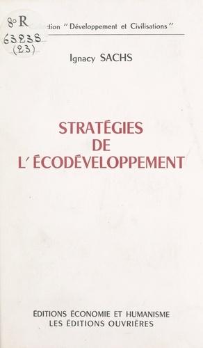 Stratégies de l'écodéveloppement