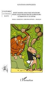 Ignatiana Shongedza - Le babouin et le lièvre - Conte bilingue shona-français.