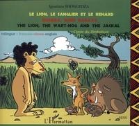 Le lion, le sanglier et le renard - Conte du Zimbabwe, édition trilingue : français, shona, anglais.pdf