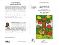 Ignatiana Shongedza - Muchirinjete l'arbre sans nom - Edition shona-français-anglais.
