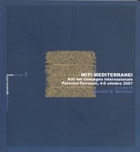 Ignazio Buttitta - Miti Mediterranei - Atti del Convegno internazionale Palermo-Terrasini, 4-6 ottobre 2007.