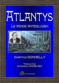 Igniatius Donnelly - ATLANTIS, le monde antédiluvien.