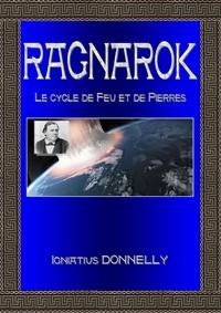 Igniatius Donnelly - Ragnarok - L'âge du feu et de la pierre.