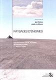 Igor Babou et Joëlle Le Marec - Paysages d'énigmes - Les paysages entre actions, représentations et institutions.