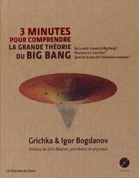 Igor Bogdanov et Grichka Bogdanov - 3 minutes pour comprendre la grande théorie du Big Bang. 1 CD audio MP3