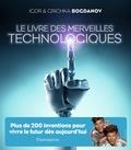 Igor Bogdanov et Grichka Bogdanov - Le livre des merveilles technologiques.