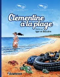 Igor et Olaf Boccère - Clémentine à la plage.