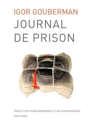 Igor Gouberman - Journal de prison.