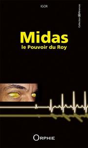 Igor - Midas, le pouvoir du roy.
