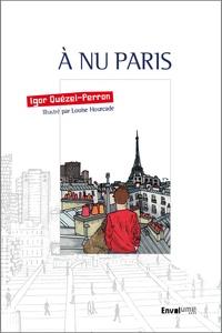 Igor Quézel-Perron - A nu Paris.