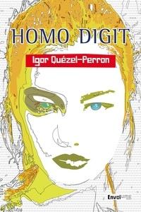 Igor Quézel-Perron - Homo Digit.