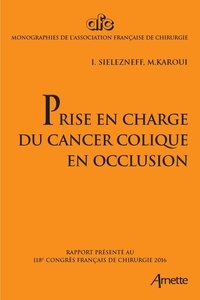 Prise en charge du cancer colique en occlusion.pdf
