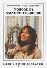 Igor Sokologorsky et Pascale Bonnamour - Moscou-Saint-Pétersbourg.