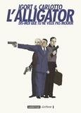 Igort et  Carlotto - L'Alligator - Dis-moi que tu ne veux pas mourir.