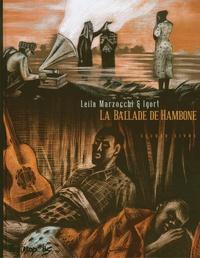 Igort et Leila Marzocchi - La ballade de Hambone - Second livre.