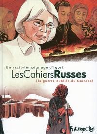 Igort - Les cahiers russes - La guerre oubliée du Caucase.