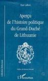 Ihar Lalkou - Aperçu de l'histoire politique du Grand-Duché de Lithuanie.
