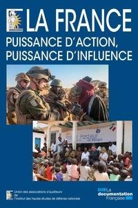 Télécharger depuis google book La France : puissance d'action, puissance d'influence