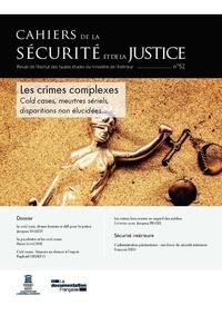 IHEMI - Les crimes complexes : cold case, meurtres sériels, disparitions non élucidées.