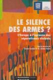 IHESI - Le silence des armes ? - L'Europe à l'épreuve des séparatismes violents.