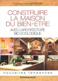 IIDEA Mediterranea et M Corrado - Construire la maison du bien-être. - Avec l'architecture bio-écologique.