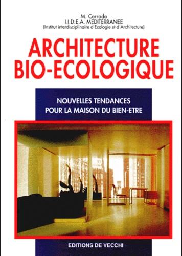 Iidea Mediterranee et M Corrado - L'architecture bio-écologique. - Nouvelles tendances pour la maison du Bien-Etre.